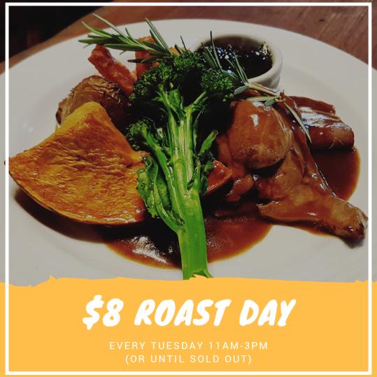 $8 Roast Day Every Tuesday